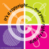 It's a copyright.......not your right to copy.